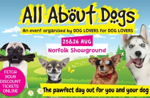 Event: All About Dogs - Norfolk, Norwich - Ollie'& Penny Blog - Ireland