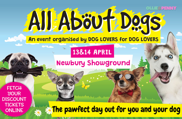 Event: All About Dogs - Newbury Showground - Ollie'& Penny Blog - Ireland